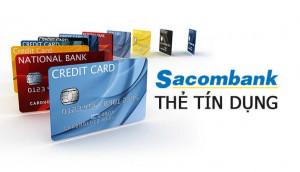 Mở thẻ tín dụng Sacombank với những đặc quyền và ưu đãi tuyệt vời