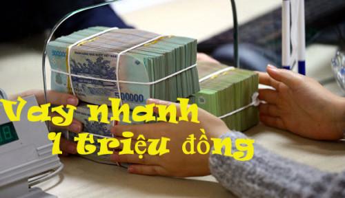 [Hướng Dẫn] Vay Nhanh Online 1 Triệu đồng – Đăng Ký chỉ cần CMND