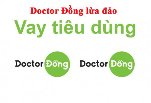 [Sự thật] Doctor Đồng lừa đảo? Liệu có nên vay tại Doctor Đồng không