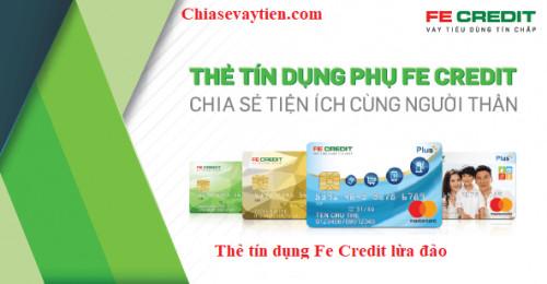 [Sự thật] Thẻ tín dụng Fe Credit lừa đảo? Cập nhập mới nhất 2020