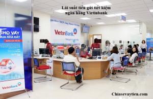 Lãi suất tiền gửi VietinBank mới nhất năm 1/2020