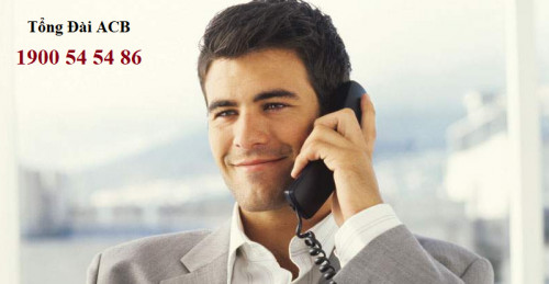 Tổng đài ACB Hỗ trợ khách hàng 24/7! Hotline : 1900 54 54 86