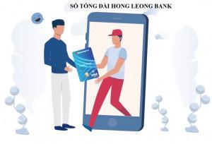 Tổng đài Hong Leong Bank Hỗ trợ 24/7 - Hotline chăm sóc khách hàng mới nhất 2020