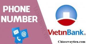 Số tổng đài VietinBank hỗ trợ 24/24 - Hotline chăm sóc khách hàng