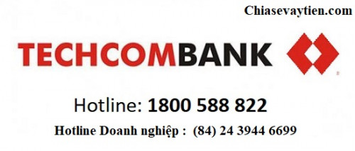 Tổng đài Techcombank  Hỗ trợ 24/24 - Hotline Techcombank chăm sóc khách hàng