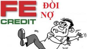 [Mới] Fe Credit đòi nợ ? Quy trình đòi nợ Fe Credit ra sao