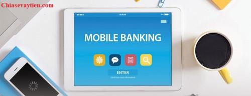 Tìm Hiểu Mobile Banking là gì ? Có nên sử dụng Mobile Banking không ?