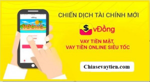 Vay tiền nhanh Online VĐồng nhận ngay 20 triệu trong tài khoản