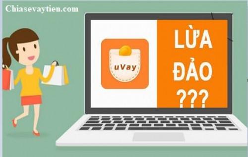 [Sự thật] Uvay lừa đảo khách hàng? Cập nhập mới nhất 2020