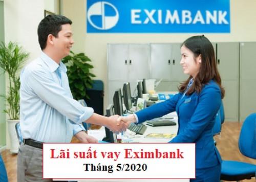 [Mới] Lãi suất vay ngân hàng Eximbank Tháng 5/2020