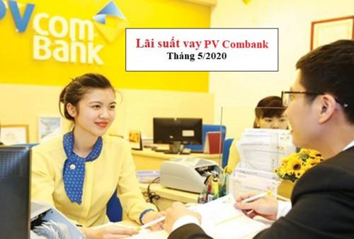 [[Mới] Lãi suất vay PV Combank tháng 5/2020