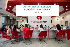 Lãi suất tiền gửi ngân hàng Techcombank tháng 7/2020
