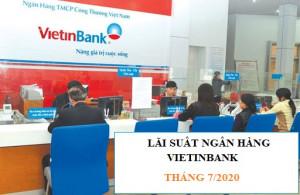 Lãi suất VietinBank Đều giảm các kỳ hạn tháng 7/2020