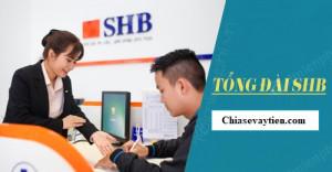 Tổng đài SHB , Holine SHB hỗ trợ 24/7