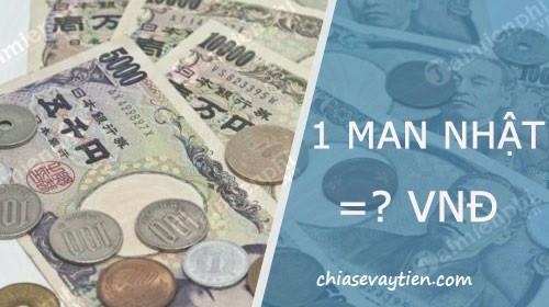 1 Man bằng bao nhiêu tiền Việt , Chuyển đổi 1 Man to VNĐ