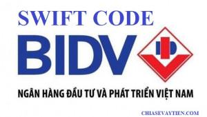 Swift Code là gì ? Tìm Hiểu về Mã Swift Code BIDV