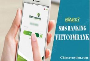 Hướng dẫn Đăng ký SMS Banking Vietcombank (VCB) mới nhất