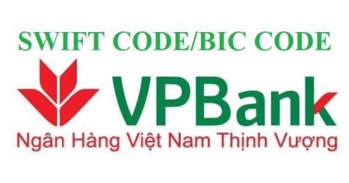 Mã SWIFT CODE/BIC CODE VPBank mới nhất 2021