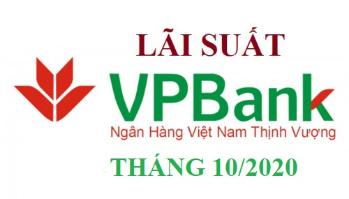 Lãi Suất VPBank Mới Nhất Tháng 10/2020 : Lãi suất cao nhất 7%/năm