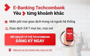 Hướng dẫn đăng ký Internet Banking Techcombank mới nhất 2020