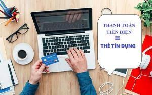 Hướng dẫn Thanh toán tiền điện bằng thẻ tín dụng mới nhất 2020