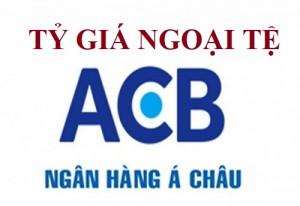 Tỷ giá ngoại tệ Ngân hàng ACB