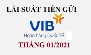 Lãi suất VIB tháng 01/2021 : Tiếp tục giảm mức lãi suất