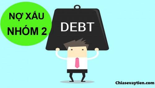 Nợ xấu nhóm 2 là gì ? Có thể vay tiền tại ngân hàng được không
