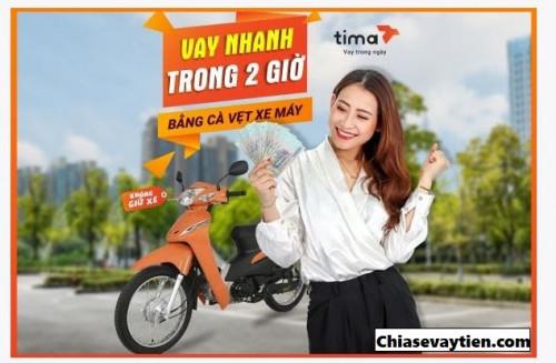 Vay Tiền Nhanh Online TIMA bằng đăng ký xe máy mới nhất 2021