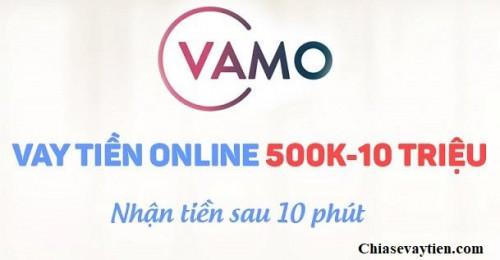 Vay tiền Online VAMO lên đến 10 triệu, lãi suất 0% mới nhất 2021