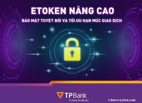 EToken TPBank là gì ? Cách kích hoạt eToken TPBank nhanh nhất 2021