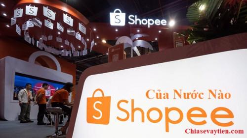 Shopee là của nước nào ? Nguồn lấy hàng Shopee từ đầu mới nhất 2021