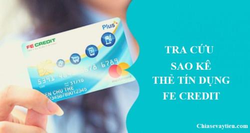 Cách tra cứu sao kê thẻ tín dụng Fe Credit mới nhất 2021