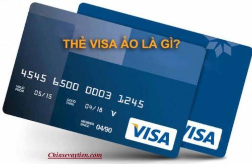 Thẻ Visa ảo là gì ? Cách tạo thẻ Visa ảo Online tại nhà mới nhất 2021