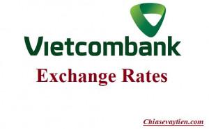 Vietcombank exchange rates là gì? Exchange rates Vietcombank trong tháng 10/2021