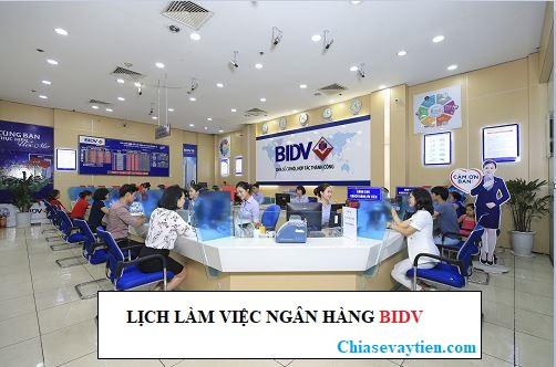 Lịch làm việc ngân hàng BIDV năm 2020