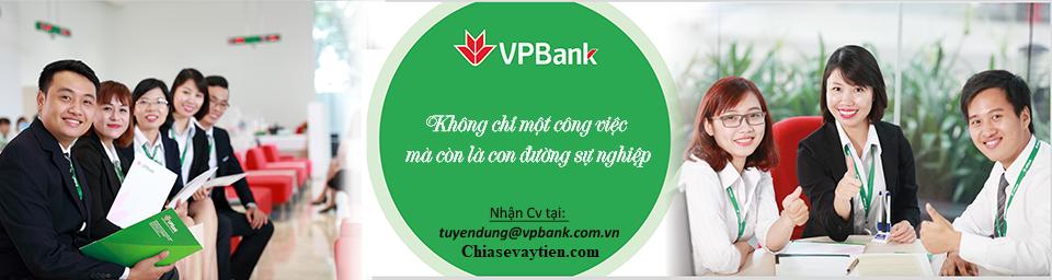 Ngân hàng VpBank Tuyển dụng