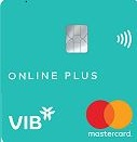 Mở thẻ tín dụng VIB 100% Online - Hoàn tiền lên đến 10%