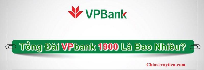 Số tổng đài vpbank là bao nhiêu